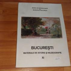BUCURESTI -MATERIALE DE ISTORIE SI MUZEOGRAFIE-XI -ADRIAN-SILVAN IONESCU - Album Muzee