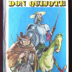 DON QUIJOTE, Miguel De Cervantes, 1986. Repovestire pentru copii Al. Alexianu - Carte de povesti