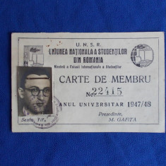 CARTE DE MEMBRU * UNIUNEA NATIONALA A STUDENTILOR DIN ROMANIA - ANUL 1947/48, Documente