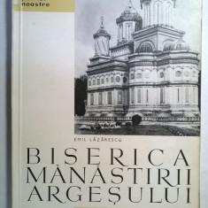 Emil Lazarescu - Biserica Manastirii Argesului