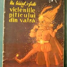 Un baiat, o fata si vicleniile piticului din vatra, Cezar Dragoi, 1957 - Carte Epoca de aur