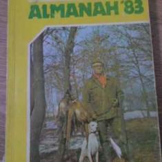 Vanatorul Si Pescarul Sportiv Almanah 83 - Colectiv, 393713 - Carti Agronomie