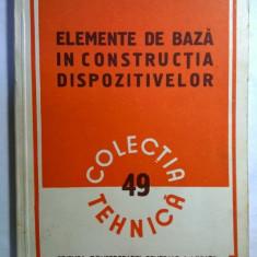 L. Manceac - Elemente de baza in constructia dispozitivelor