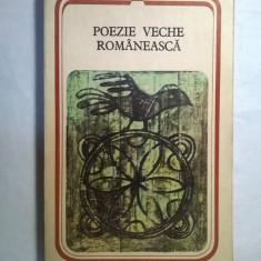 Poezie veche romaneasca - Carte poezie