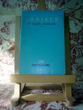 """Dreiser - O tragedie americana vol. I """"A2016"""""""
