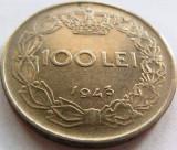 Moned 100 Lei - ROMANIA / REGAT, anul 1943 *cod 3806
