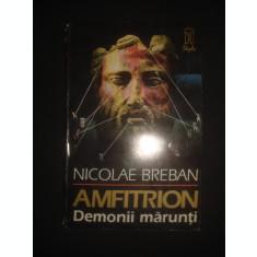 NICOLAE BREBAN - DEMONII MARUNTI volumul 1 din trilogia Amfitrion {1994}