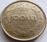 Moneda ISTORICA 100 Lei - ROMANIA / REGAT, anul 1943 *cod 3802