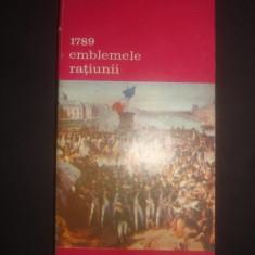 JEAN STAROBINSKI - 1789 EMBLEMELE RATIUNII - Istorie