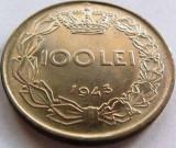 Moned 100 Lei - ROMANIA / REGAT, anul 1943 *cod 3807 Luciu + Patina