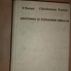 Anatomia si fiziologia omului an 1970/792pag- V. Ranga , Teodorescu Exarcu