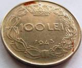 Moned 100 Lei - ROMANIA / REGAT, anul 1943 *cod 3821