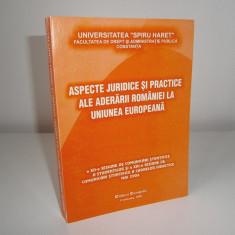 Aspecte juridice si practice ale aderarii Romaniei la U.E., 2006! - Carte Drept comunitar