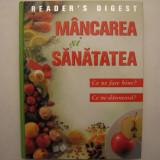 Mancarea si Sanatatea, Reader's Digest - Carte Alimentatie