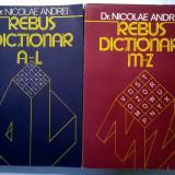 Nicolae Andrei - Rebus dictionar {2 volume}