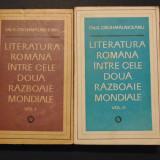 Literatura romana intre cele doua razboaie mondiale vol 1+2