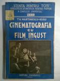 Th. Martinescu-Asau - Cinematografia cu film ingust