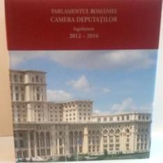 PARLAMENTUL ROMANIEI, CAMERA DEPUTATILOR, LEGISLATURA 2012 - 2016, 2016