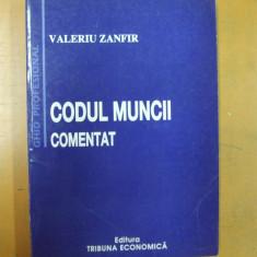 Codul muncii comentat Bucuresti 2004 V. Zanfir - Carte Dreptul muncii