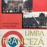 LIMBA FRANCEZA MANUAL PENTRU CLASA A VII-A L2 - Slavescu, Soare - Manual scolar, Clasa 7, Limbi straine