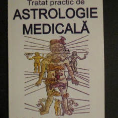 Tratat practic de astrologie medicala - Carte astrologie
