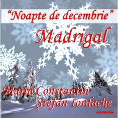 MADRIGAL Noapte De Decembrie recita Stefan Iordache (cd) - Muzica Corala