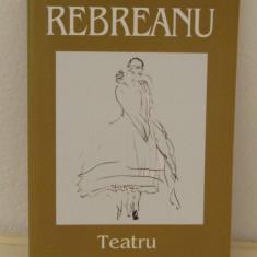 REBREANU -TEATRU - Carte Teatru