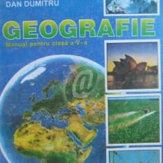 Geografie - Manual pentru clasa a V-a - Manual scolar didactica si pedagogica, Clasa 5, Didactica si Pedagogica