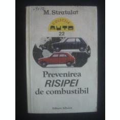 M. STRATULAT - PREVENIREA RISIPEI DE COMBUSTIBIL