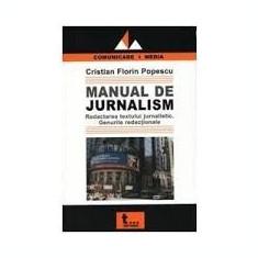 Cristian florin popescu manual de jurnalism - Carte Sociologie