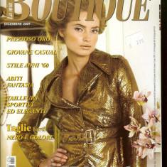 Revista moda BOUTIQUE - decembrie 2007, completa,  cu insert
