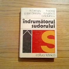 INDRUMATORUL SUDARULUI - M. Breazu, H. Konig - Editura Tehnica, 1975, 380 p. - Carti Metalurgie