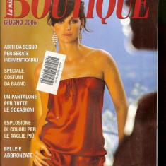 Revista moda BOUTIQUE - iunie 2006, completa, cu insert