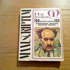 NICHIFOR CRAINIC  * Manuscrise Arestate - Manuscriptum Numar Special 100 - 1995