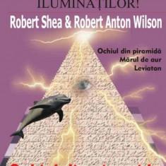 Trilogia Iluminatilor - Robert Shea; Robert Anton Wilson - Carte masonerie
