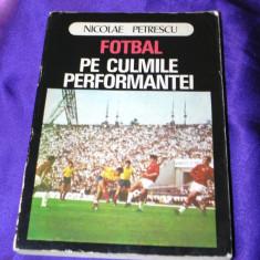 Fotbal pe culmile performantei Nicolae Petrescu antrenament teorie tehnica f3101
