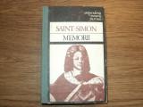 Saint Simon - Memorii ( Corespondenta, memorii, jurnale )
