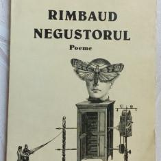 MIRCEA DINESCU - RIMBAUD NEGUSTORUL (POEME ed princeps 1985)[dedicatie/autograf] - Carte poezie