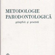 GRIGORE OSIPOV-SINESTI - METODOLOGIE PARODONTOLOGICA
