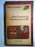Mihail Sadoveanu – Zodia cancerului