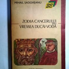 Mihail Sadoveanu – Zodia cancerului - Roman