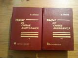 TRATAT DE CHIMIE ANORGANICA (2 vol.) - Dumitru Negoiu - Editura Tehnica, 1972, Alta editura