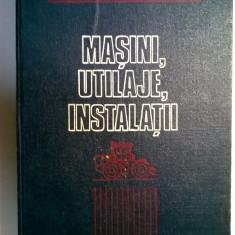 Gh. Cristea, C. Borangic - Masini, utilaje, instalatii