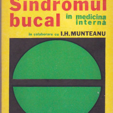 A. GEAVLETE - SINDROMUL BUCAL IN MEDICINA INTERNA