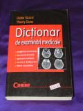 DIDIER SICARD, THIERRY GUEZ - DICTIONAR DE EXAMINARI MEDICALE (00692