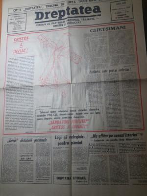ziarul dreptatea 6 aprilie 1991-nr. cu ocazia zilei de paste foto
