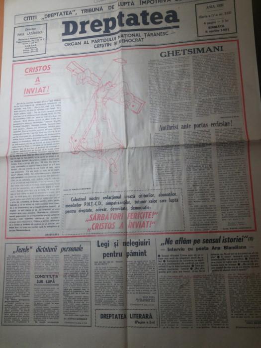 ziarul dreptatea 6 aprilie 1991-nr. cu ocazia zilei de paste foto mare