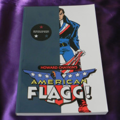 American Flagg! Vol 2 - Howard Chaykin s benzi desenate comics (f3076 - Reviste benzi desenate