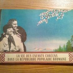 LA VIE DES ENFANTS COREENS DANS LA REPUBLIQUE POPULAIRE ROUMAINE - Album - Istorie