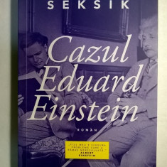 Laurent Seksik - Cazul Eduard Einstein